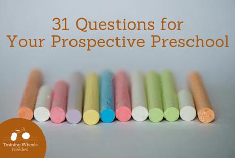 31 Questions for Your Prospective Preschool