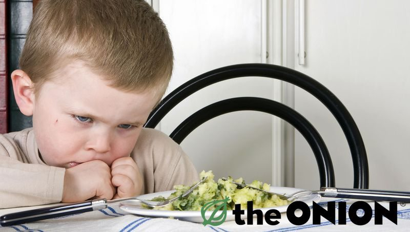 From the Onion: Tips for Handling a Picky Eater