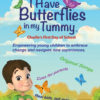 I Have Butterflies In My Tummy Poster