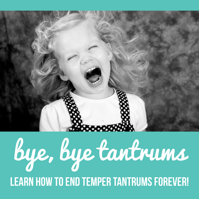 What if I said you could end temper tantrums forever?