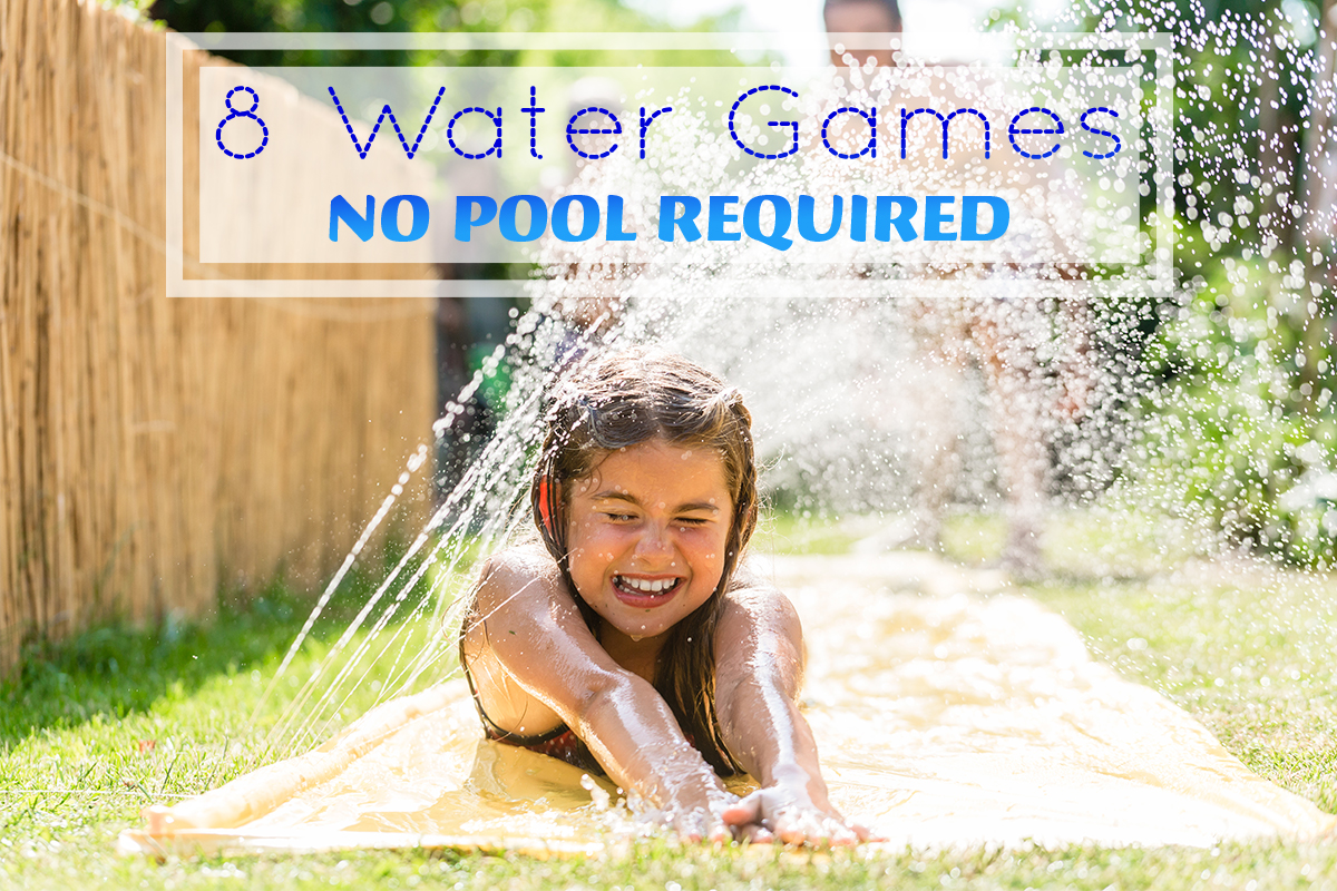 Be Chill With These 8 Water Games – No Pool Required