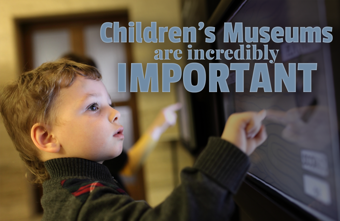 The Amazing Benefits of Visiting a Children's Museum