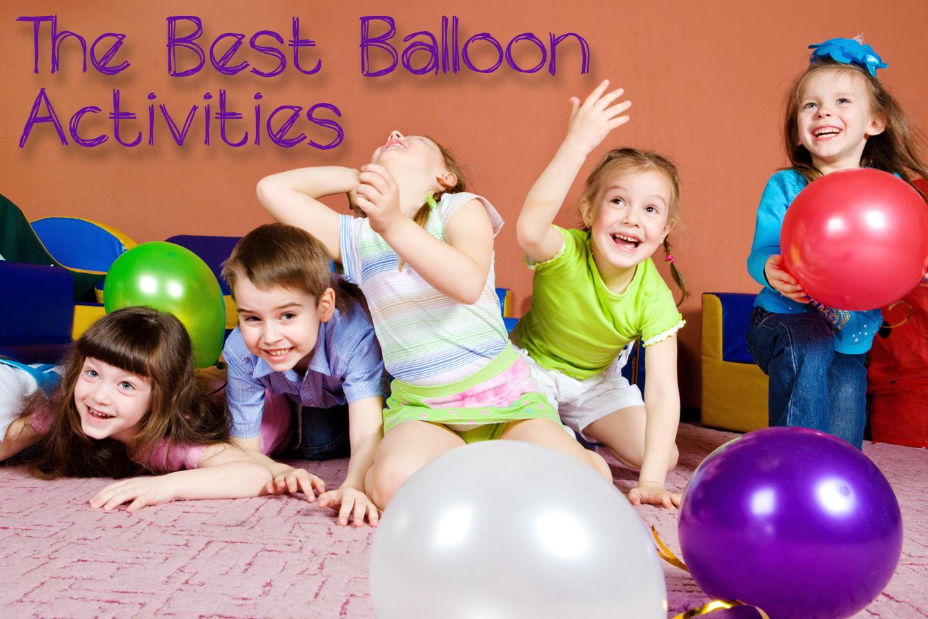 The Best Balloon Activities for Kids