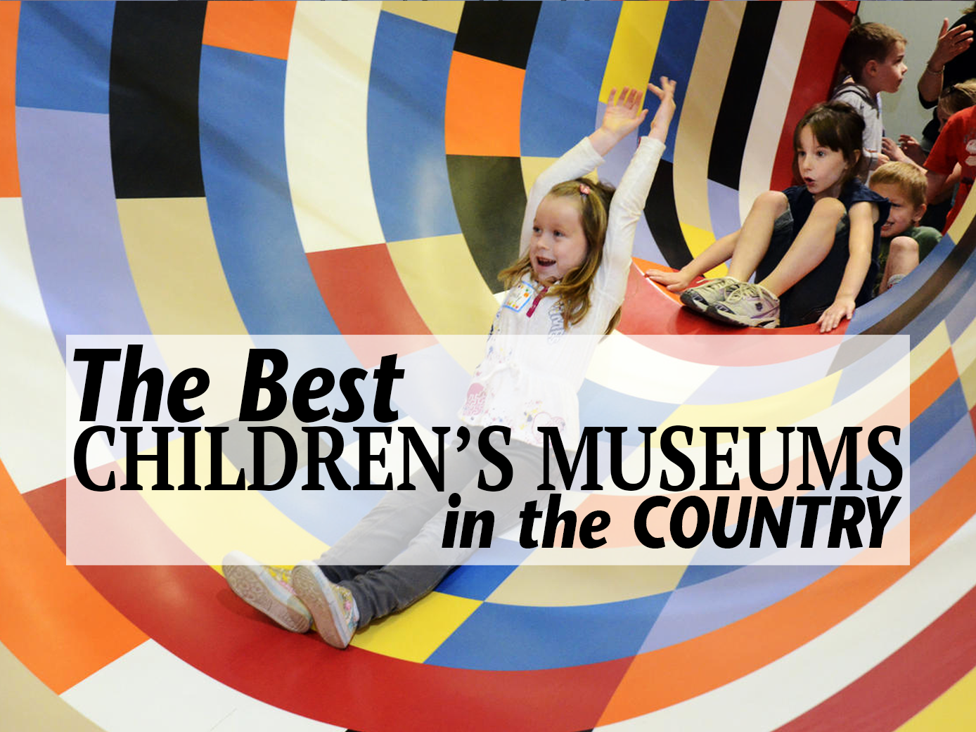 The 9 Best Children's Museums in the Country
