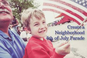 Create a Neighborhood 4th of July Parade