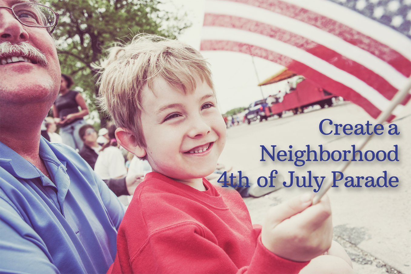 Create Your Own Neighborhood 4th of July Parade