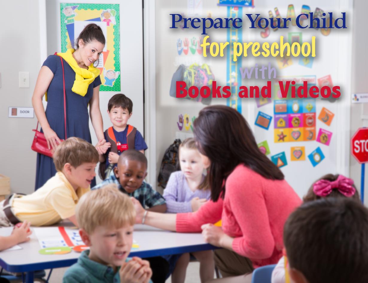 Use Books & Videos to Prepare Your Child for Preschool