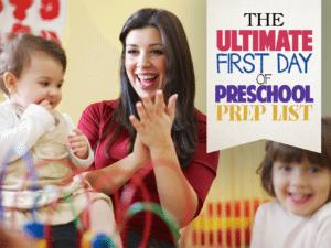 The First Day of Preschool Prep List