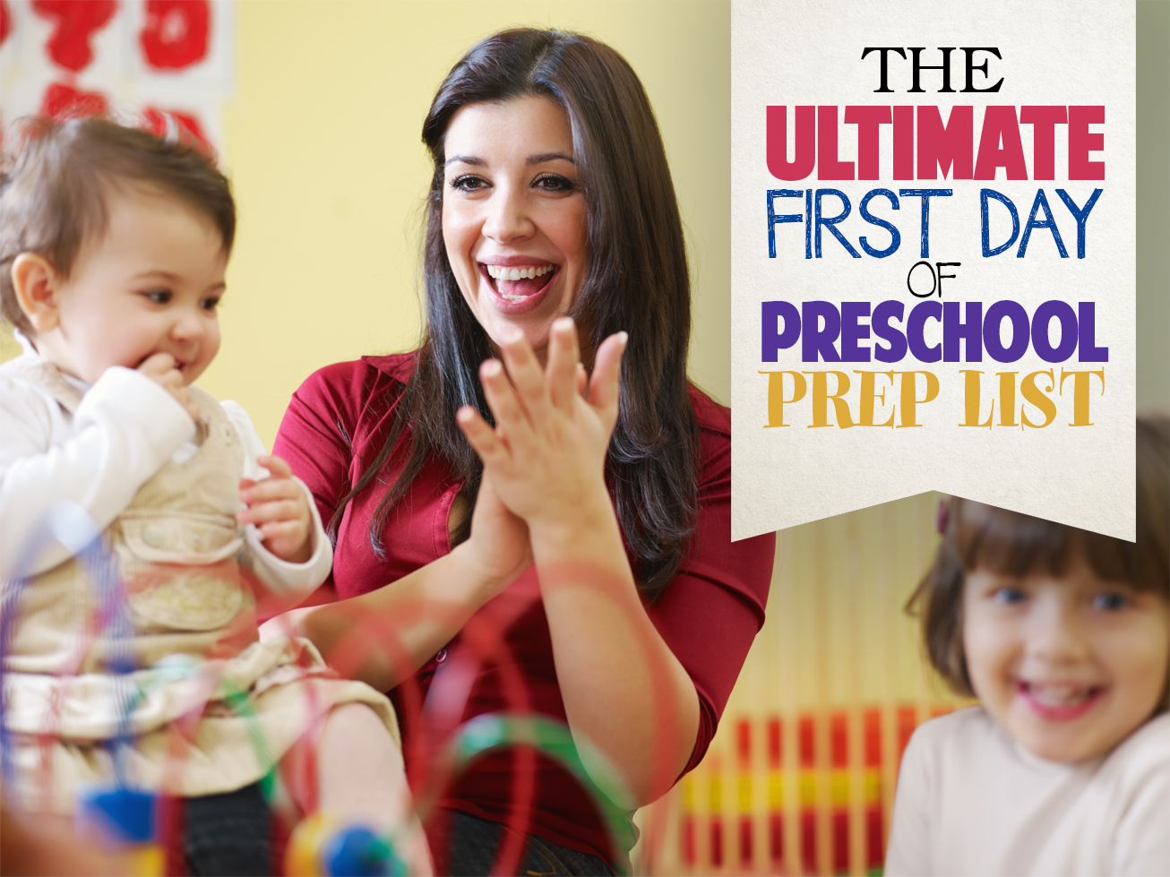 The Ultimate First Day of Preschool Prep List