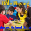 role playing reduces school anxiety