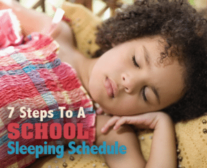 7 Steps for a School Sleep Schedule