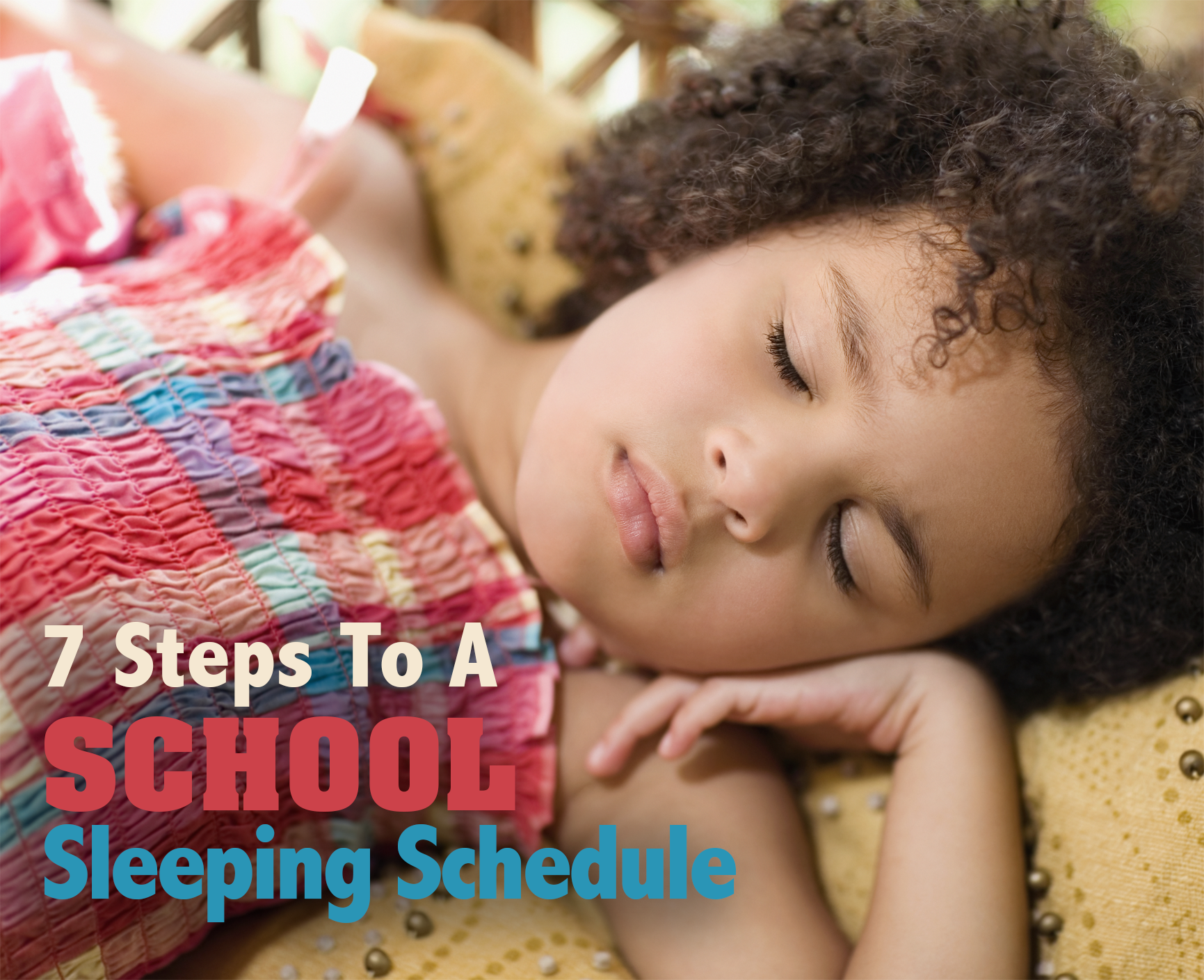 7 Steps to Get Your Child on a School Sleeping Schedule Now