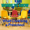 words to know when choosing the right preschool