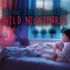 how to handle child nightmares