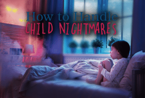 how to handle child nightmares