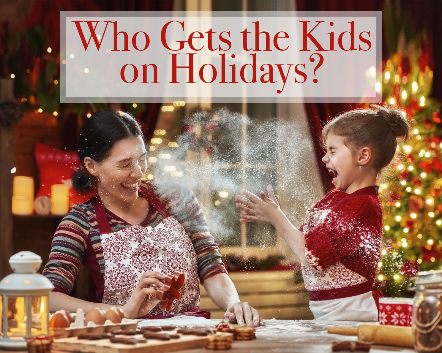 Divorce: Who Gets the Kids on the Holidays?
