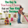 key to teaching chores that sets your kids up for success