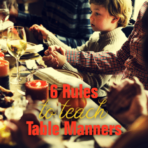 6 rules to teach table manners to your kids