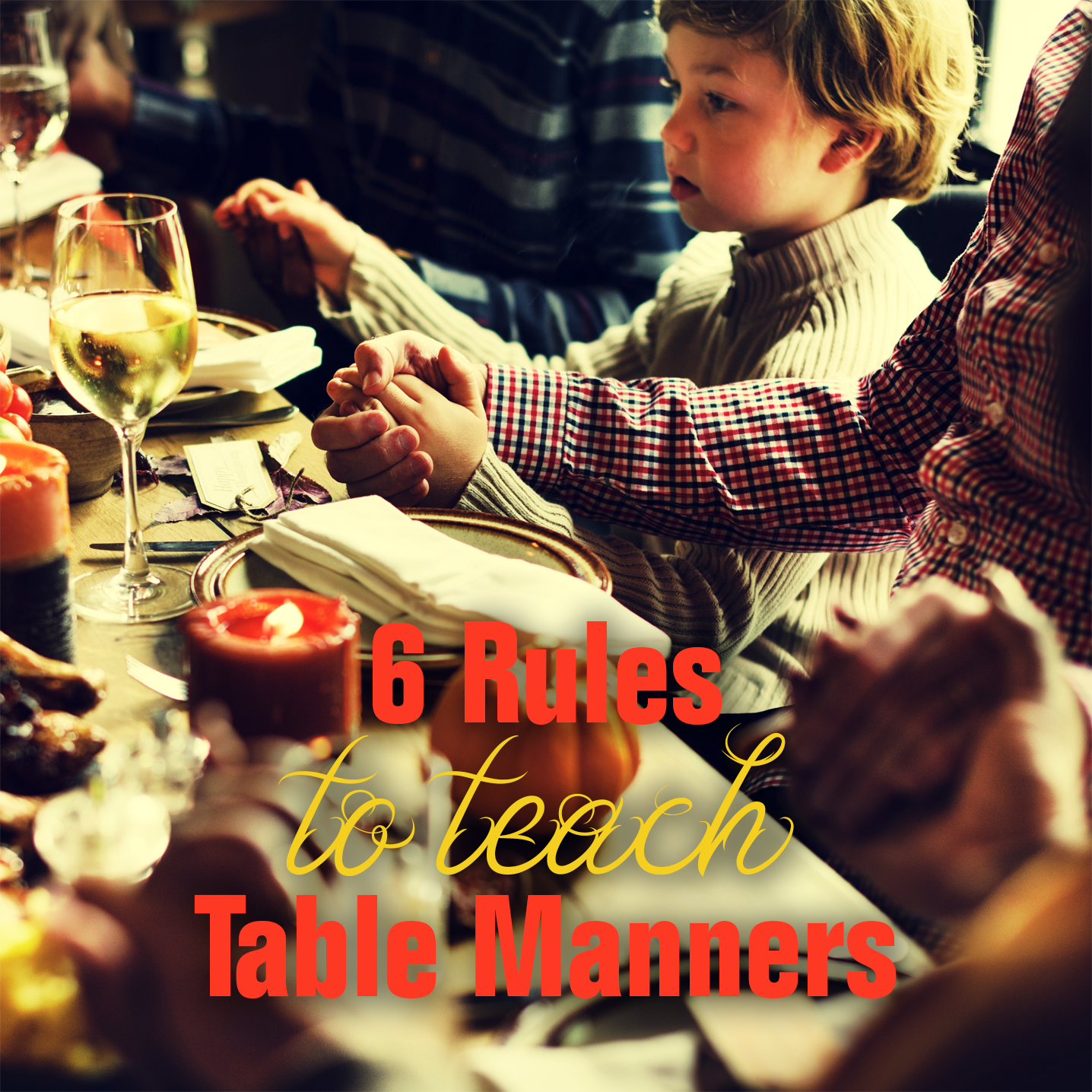 How To Teach Table Manners to Your Kids in 6 Rules
