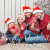Family Portraits without the fuss